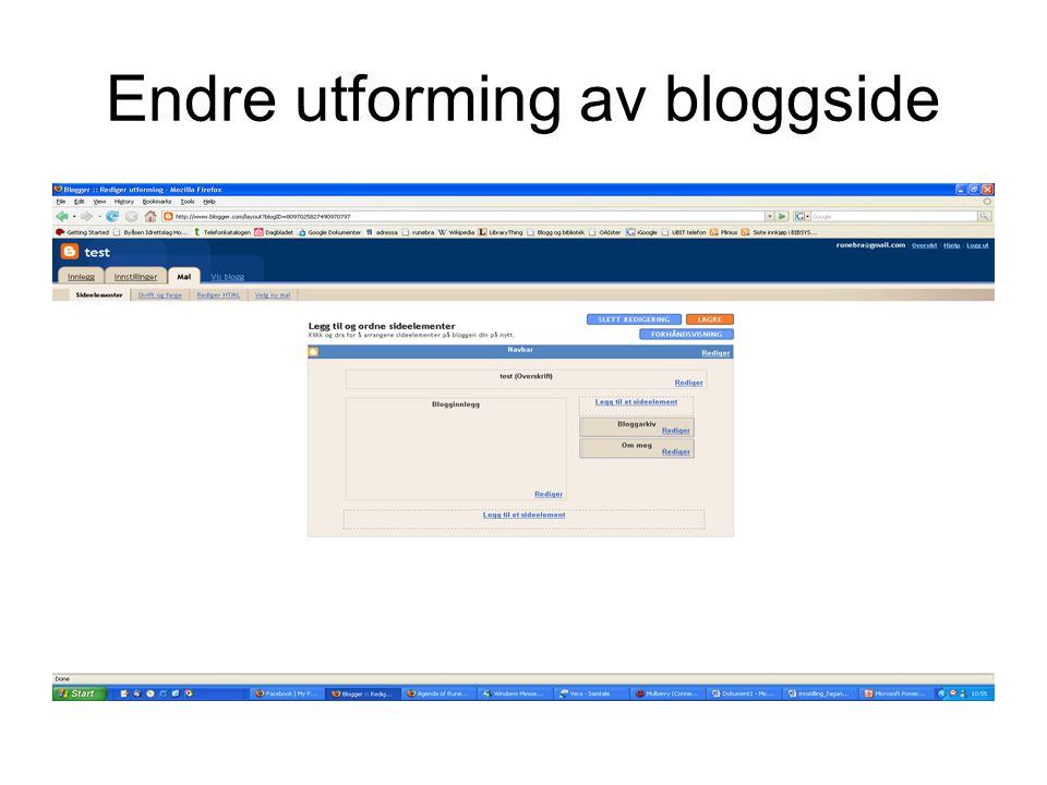 Endre utforming av bloggside