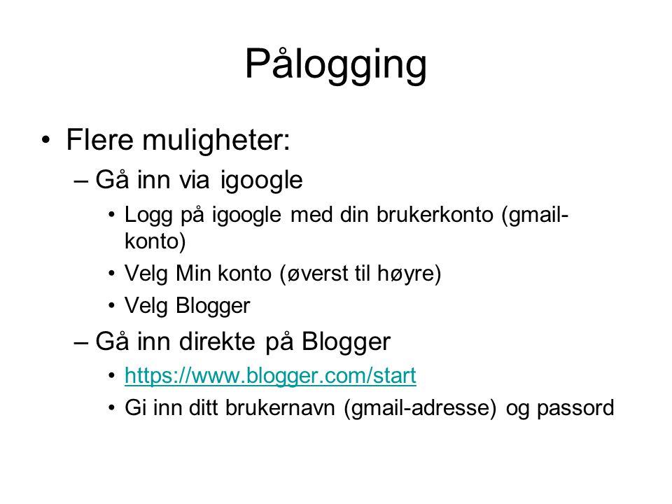 Pålogging Flere muligheter: Gå inn via igoogle