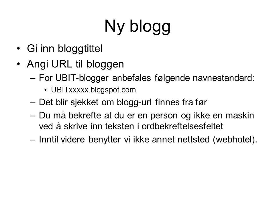 Ny blogg Gi inn bloggtittel Angi URL til bloggen