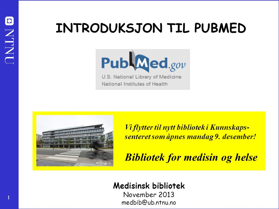 INTRODUKSJON TIL PUBMED