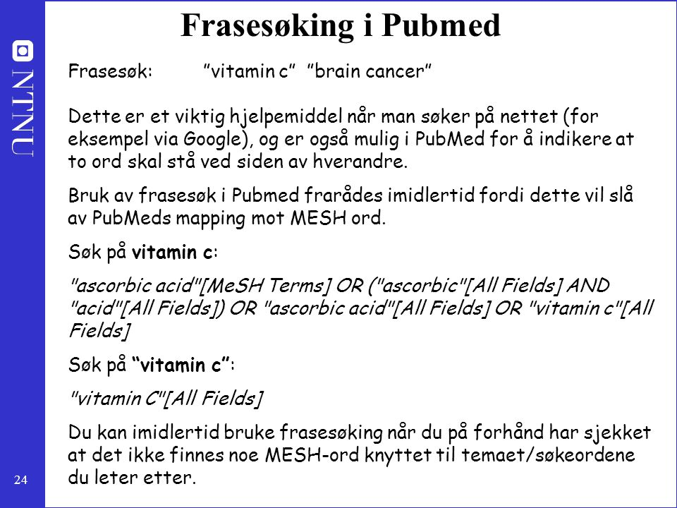 Frasesøking i Pubmed