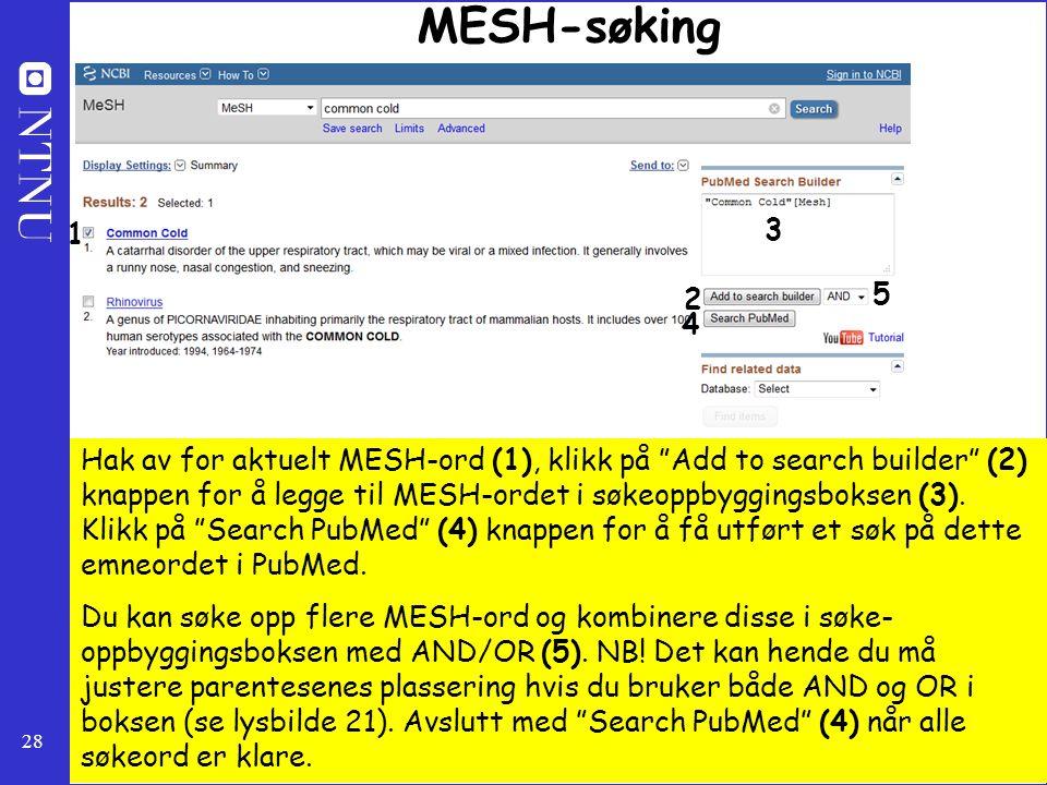 MESH-søking 1. 3. 2. 5. 4.