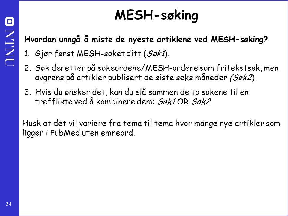MESH-søking Hvordan unngå å miste de nyeste artiklene ved MESH-søking