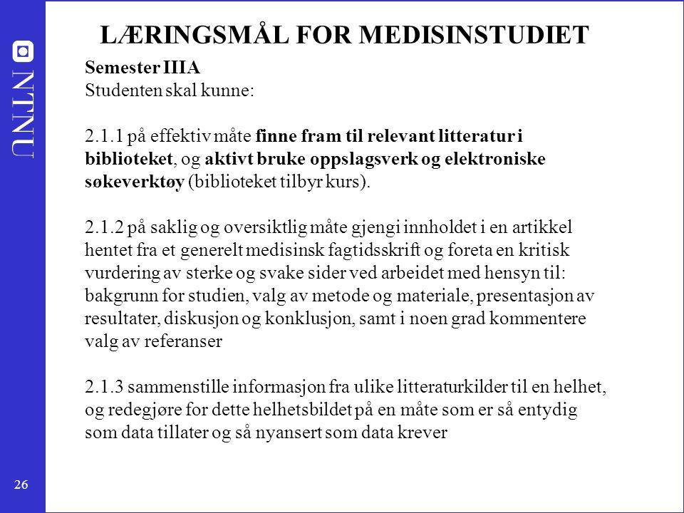 LÆRINGSMÅL FOR MEDISINSTUDIET