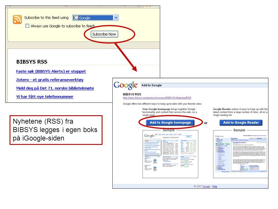Nyhetene (RSS) fra BIBSYS legges i egen boks på iGoogle-siden