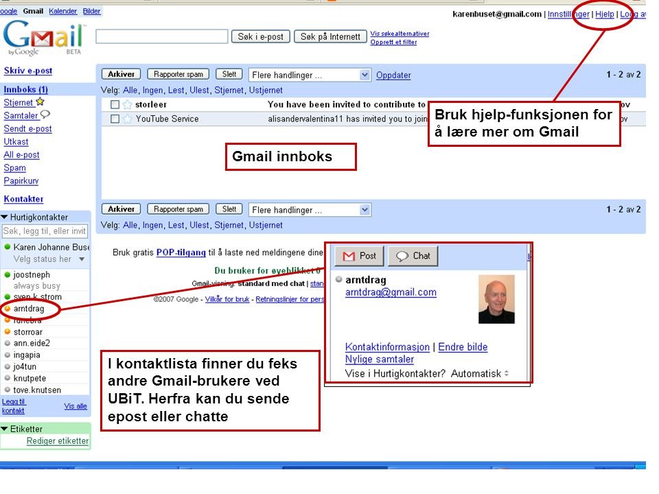 Bruk hjelp-funksjonen for å lære mer om Gmail