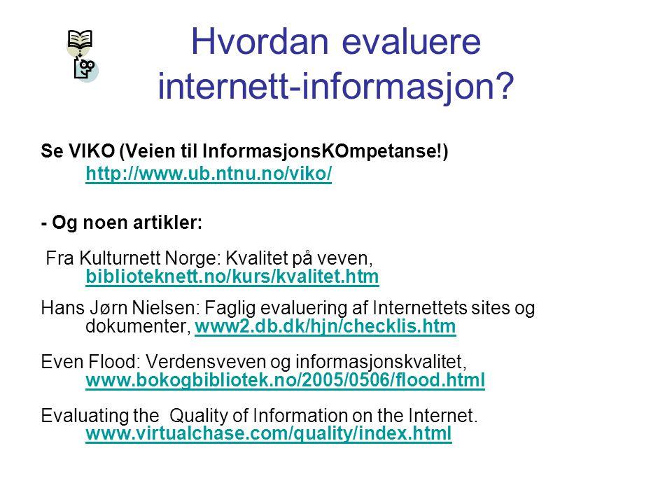 Hvordan evaluere internett-informasjon