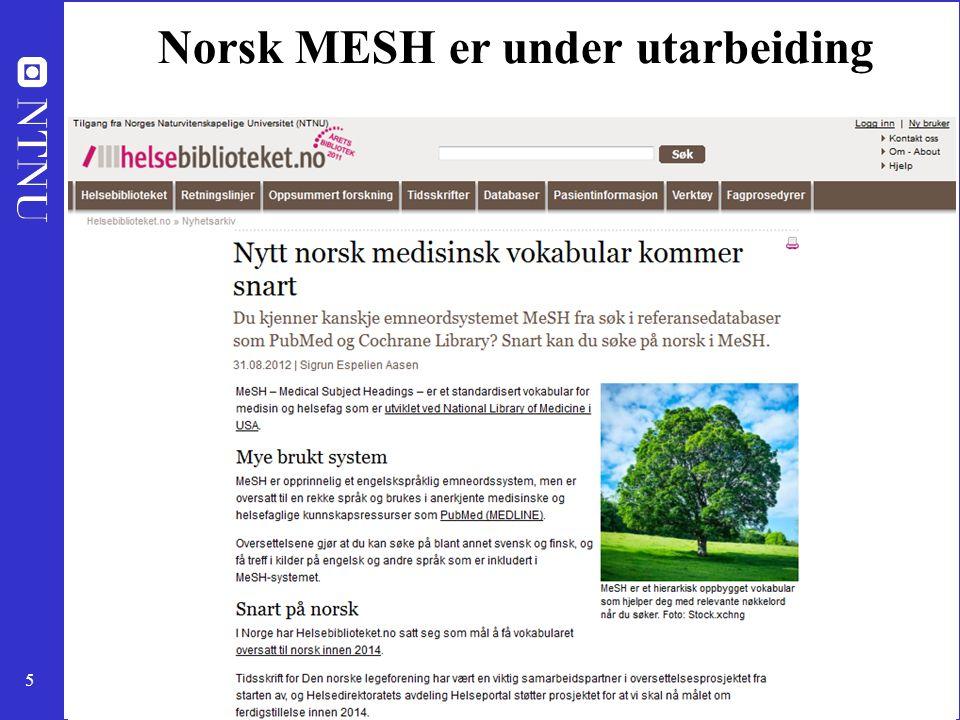 Norsk MESH er under utarbeiding