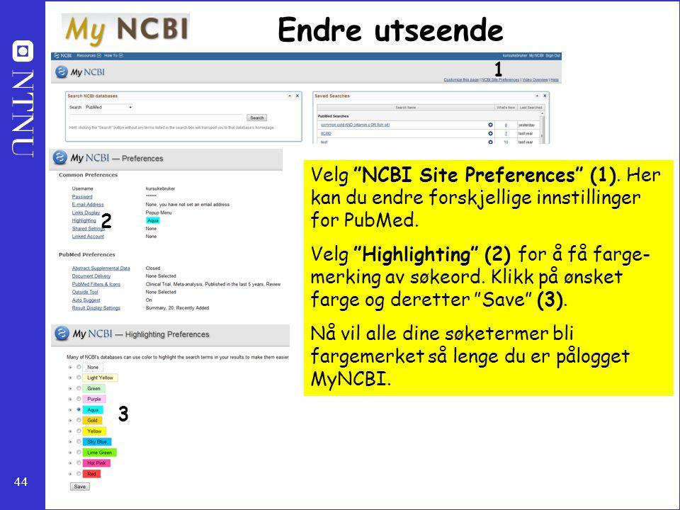 Endre utseende 1. Velg NCBI Site Preferences (1). Her kan du endre forskjellige innstillinger for PubMed.