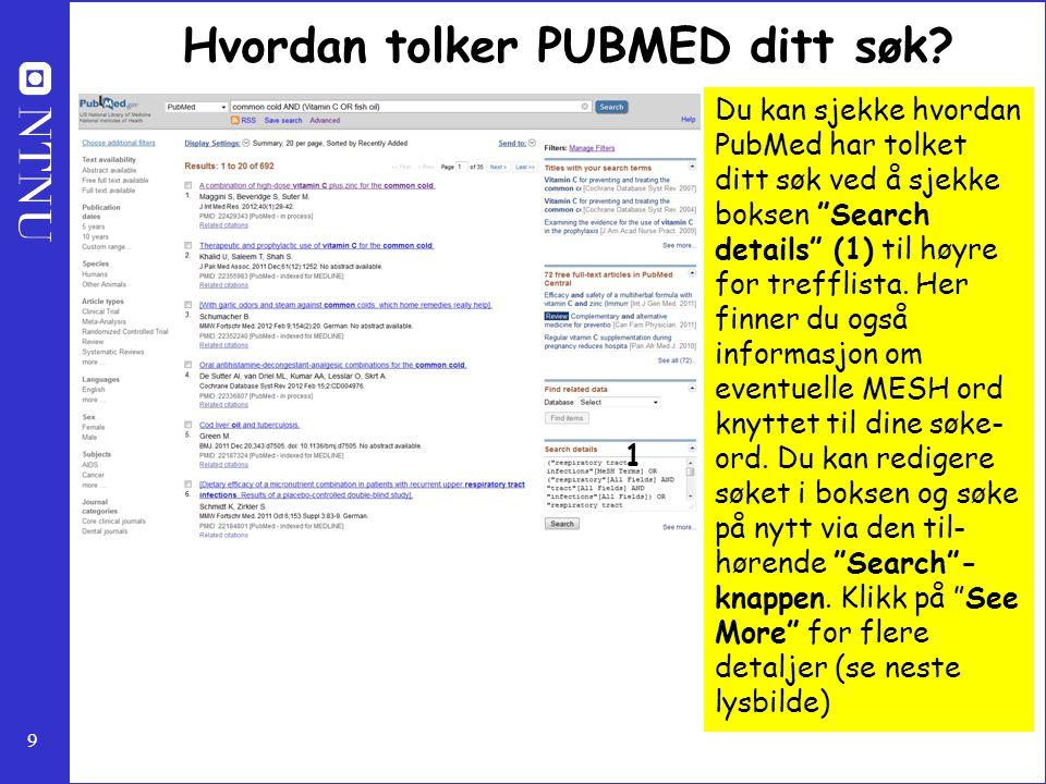 Hvordan tolker PUBMED ditt søk