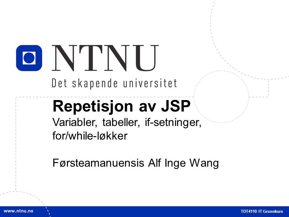 Repetisjon av JSP Variabler, tabeller, if-setninger, for/while-løkker