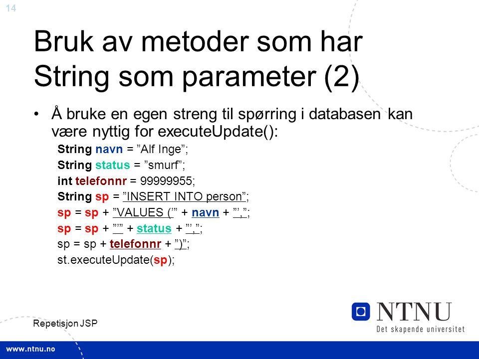 Bruk av metoder som har String som parameter (2)