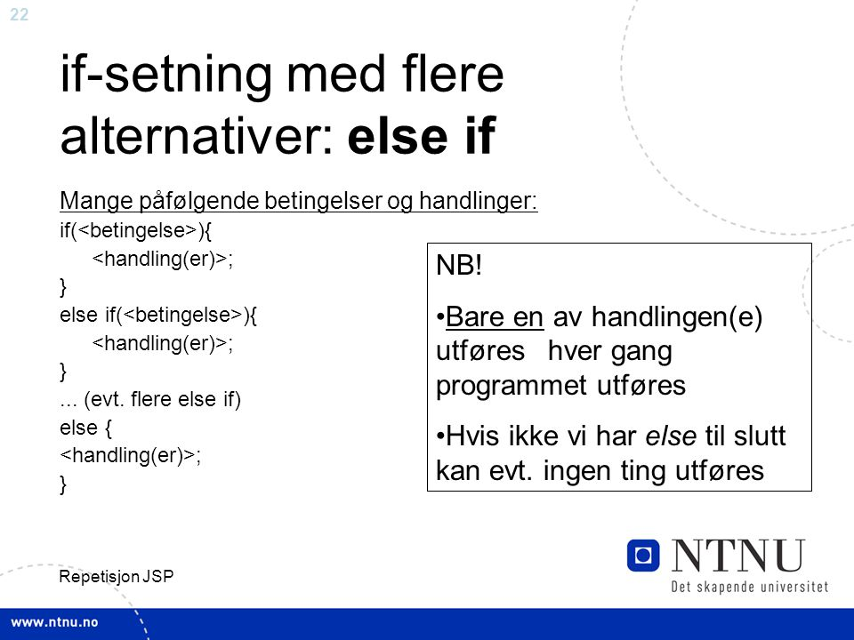 if-setning med flere alternativer: else if