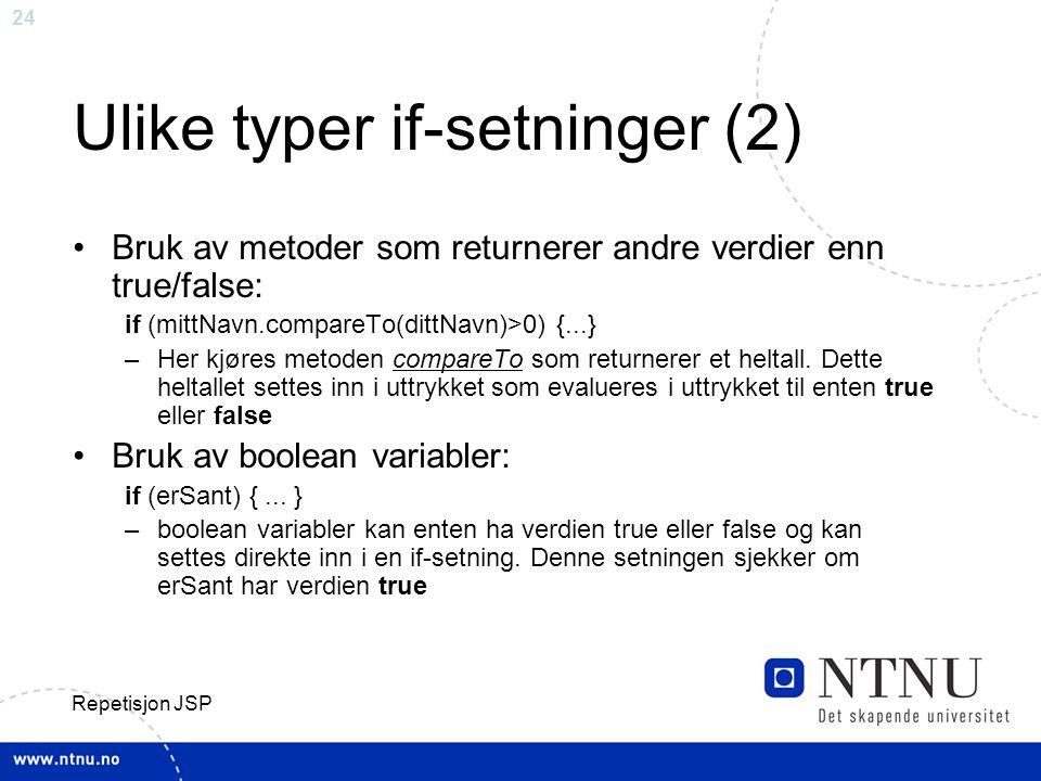 Ulike typer if-setninger (2)