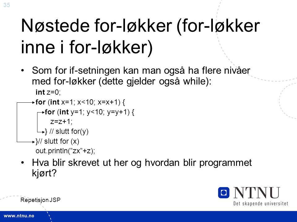 Nøstede for-løkker (for-løkker inne i for-løkker)
