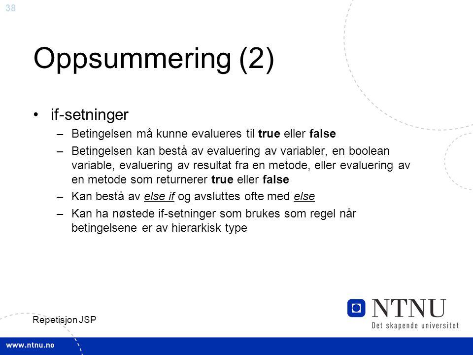 Oppsummering (2) if-setninger