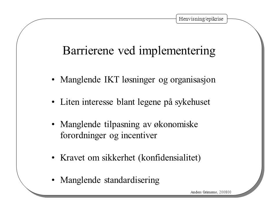 Barrierene ved implementering