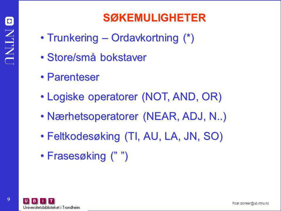 Trunkering – Ordavkortning (*) Store/små bokstaver Parenteser