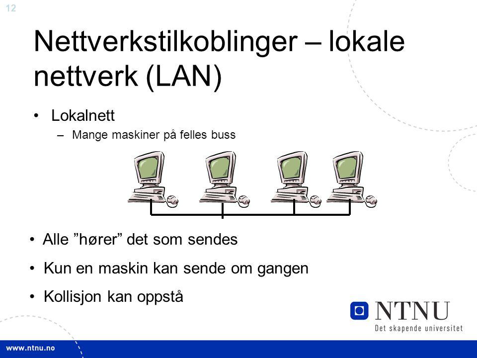 Nettverkstilkoblinger – lokale nettverk (LAN)