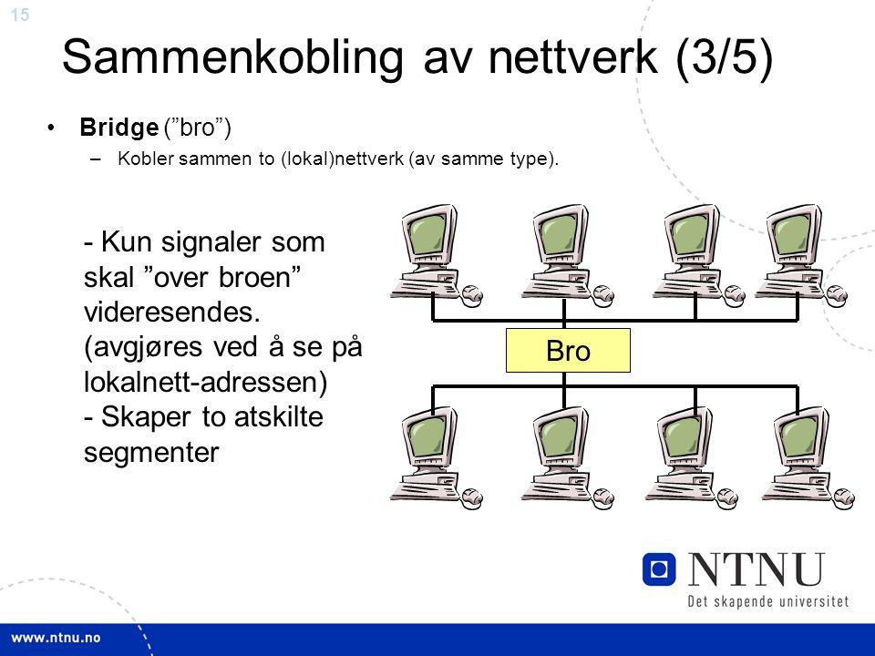 Sammenkobling av nettverk (3/5)
