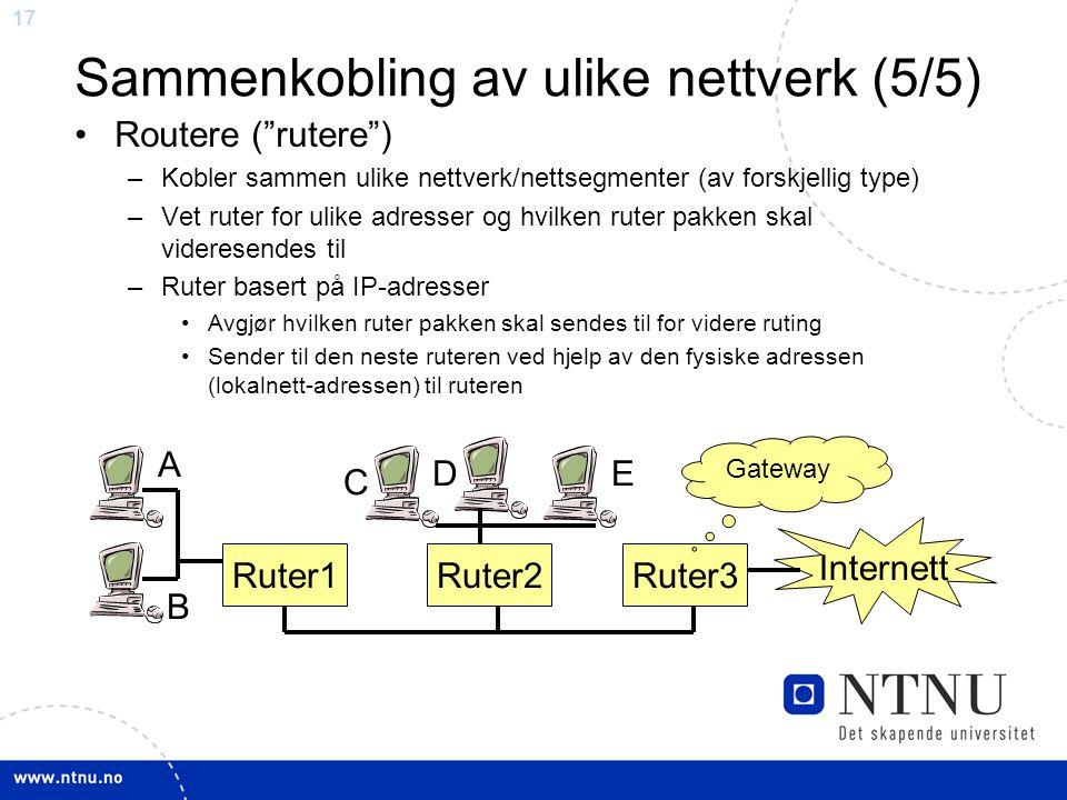 Sammenkobling av ulike nettverk (5/5)