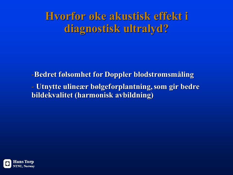 Hvorfor øke akustisk effekt i diagnostisk ultralyd