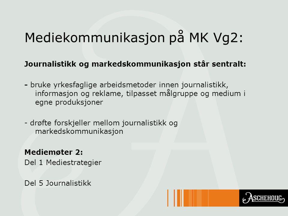 Mediekommunikasjon på MK Vg2: