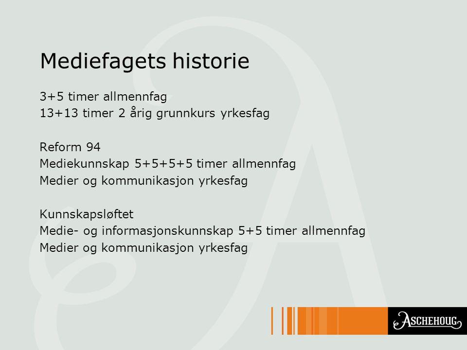 Mediefagets historie 3+5 timer allmennfag