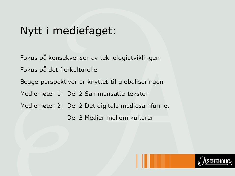 Nytt i mediefaget: Fokus på konsekvenser av teknologiutviklingen