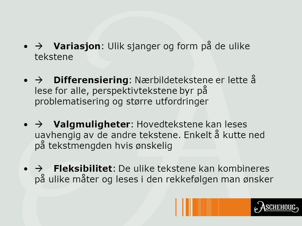  Variasjon: Ulik sjanger og form på de ulike tekstene