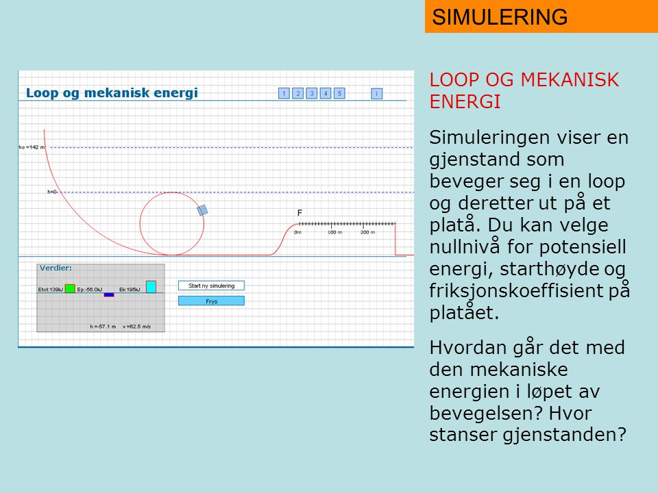 SIMULERING LOOP OG MEKANISK ENERGI