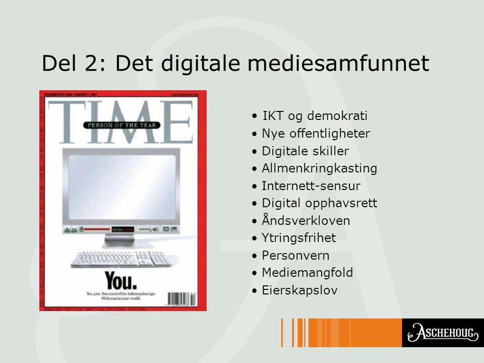 Del 2: Det digitale mediesamfunnet