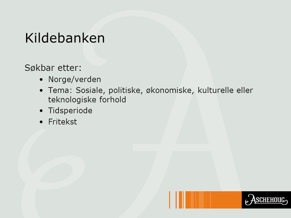 Kildebanken Søkbar etter: Norge/verden
