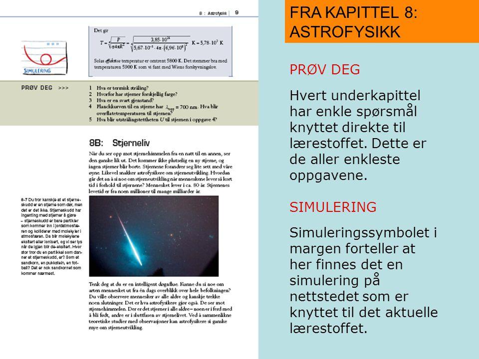 FRA KAPITTEL 8: ASTROFYSIKK