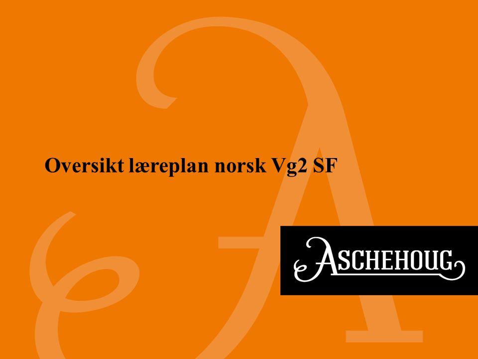 Oversikt læreplan norsk Vg2 SF