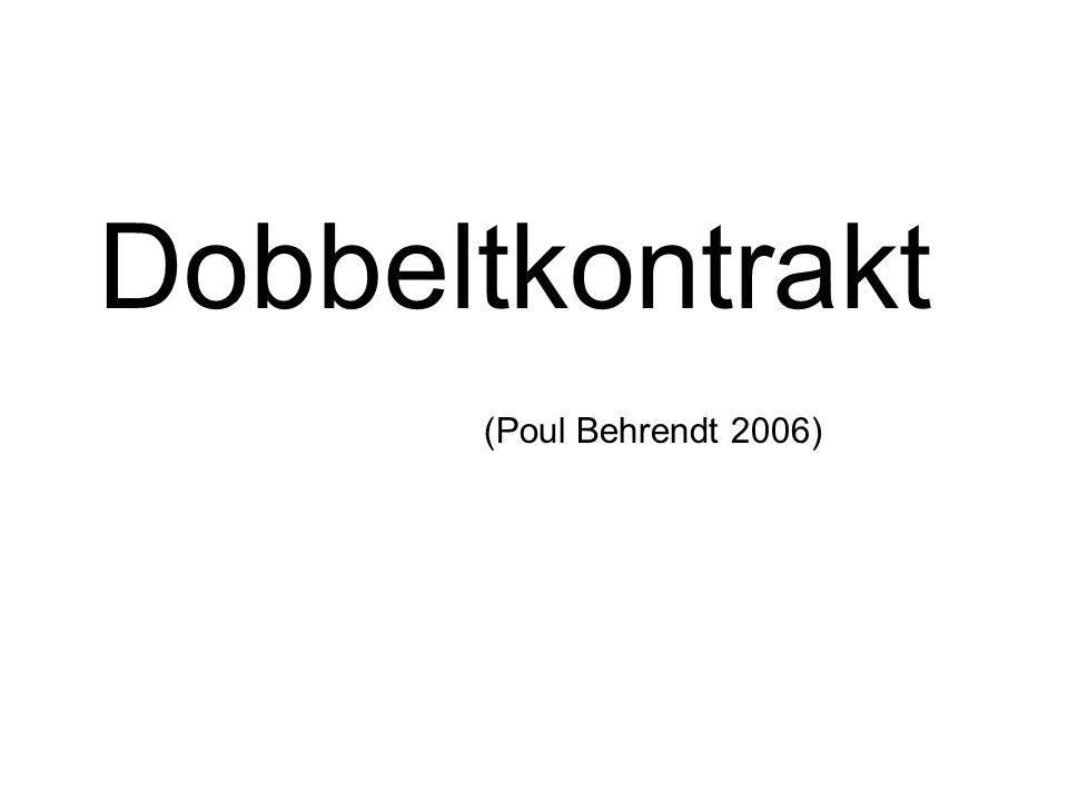 Dobbeltkontrakt (Poul Behrendt 2006)