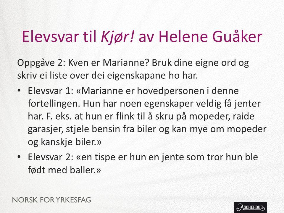 Elevsvar til Kjør! av Helene Guåker