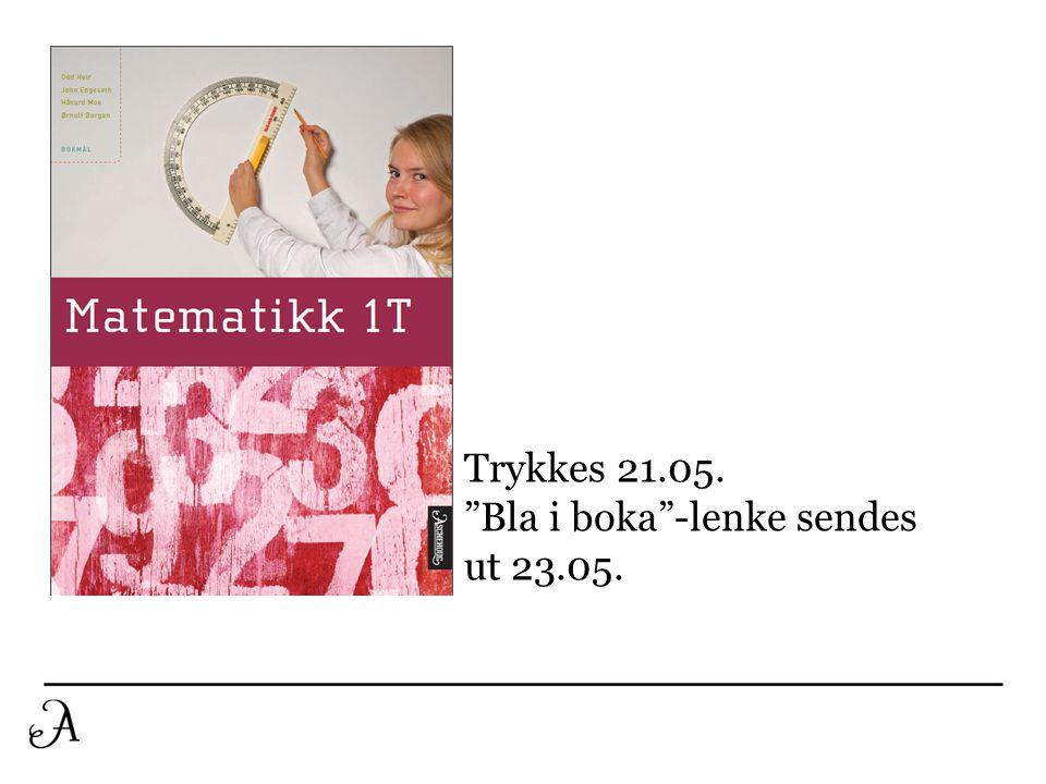 Trykkes 21.05. Bla i boka -lenke sendes ut 23.05.