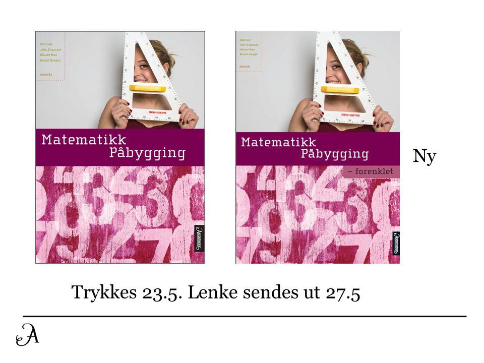 Ny Trykkes 23.5. Lenke sendes ut 27.5