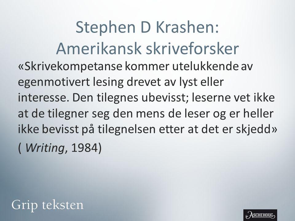 Stephen D Krashen: Amerikansk skriveforsker