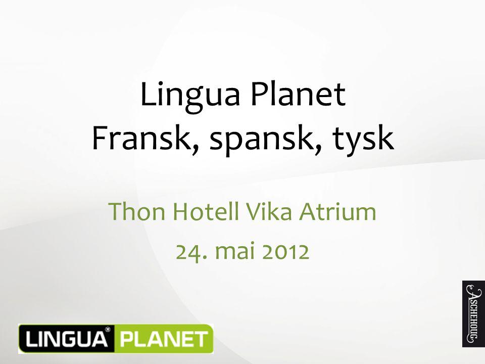 Lingua Planet Fransk, spansk, tysk