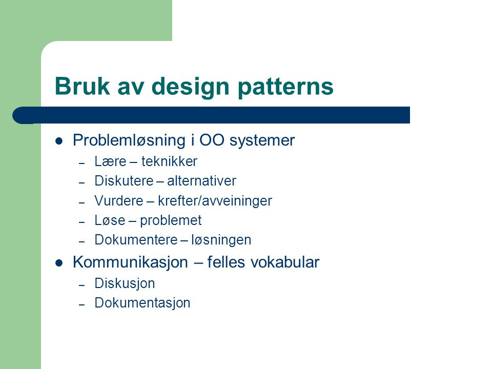 Bruk av design patterns