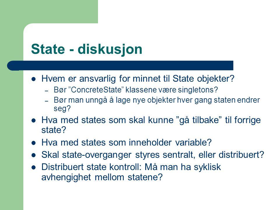 State - diskusjon Hvem er ansvarlig for minnet til State objekter