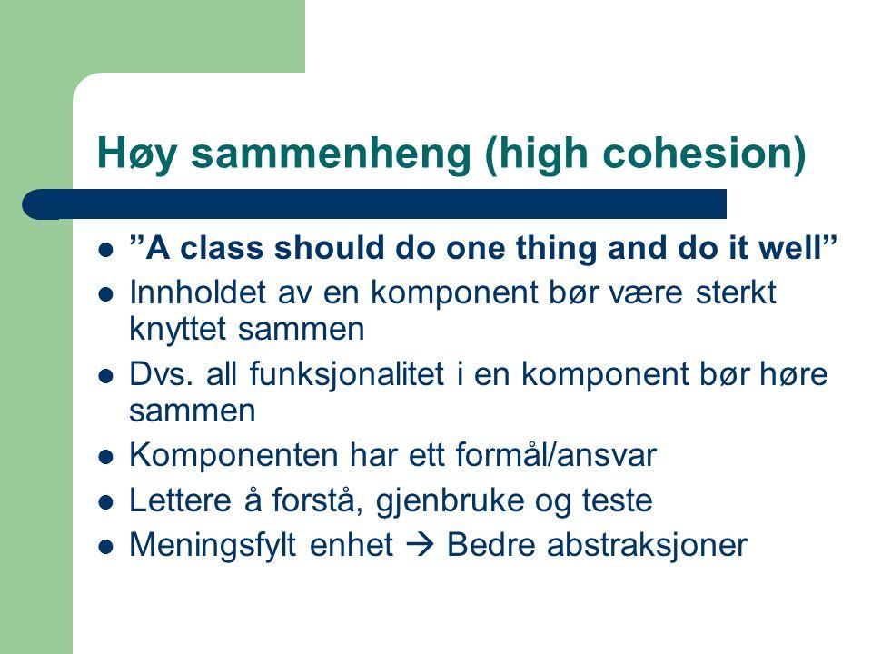 Høy sammenheng (high cohesion)