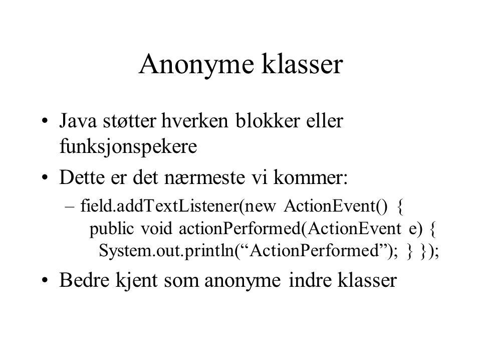 Anonyme klasser Java støtter hverken blokker eller funksjonspekere