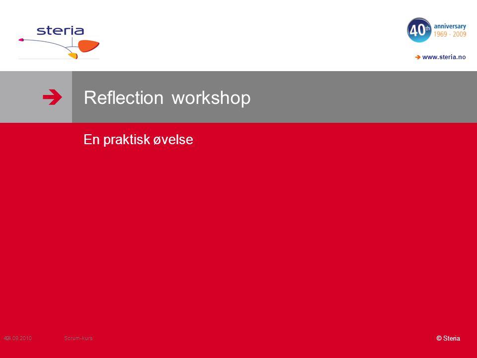 Reflection workshop En praktisk øvelse Scrum-kurs 14.09.2010