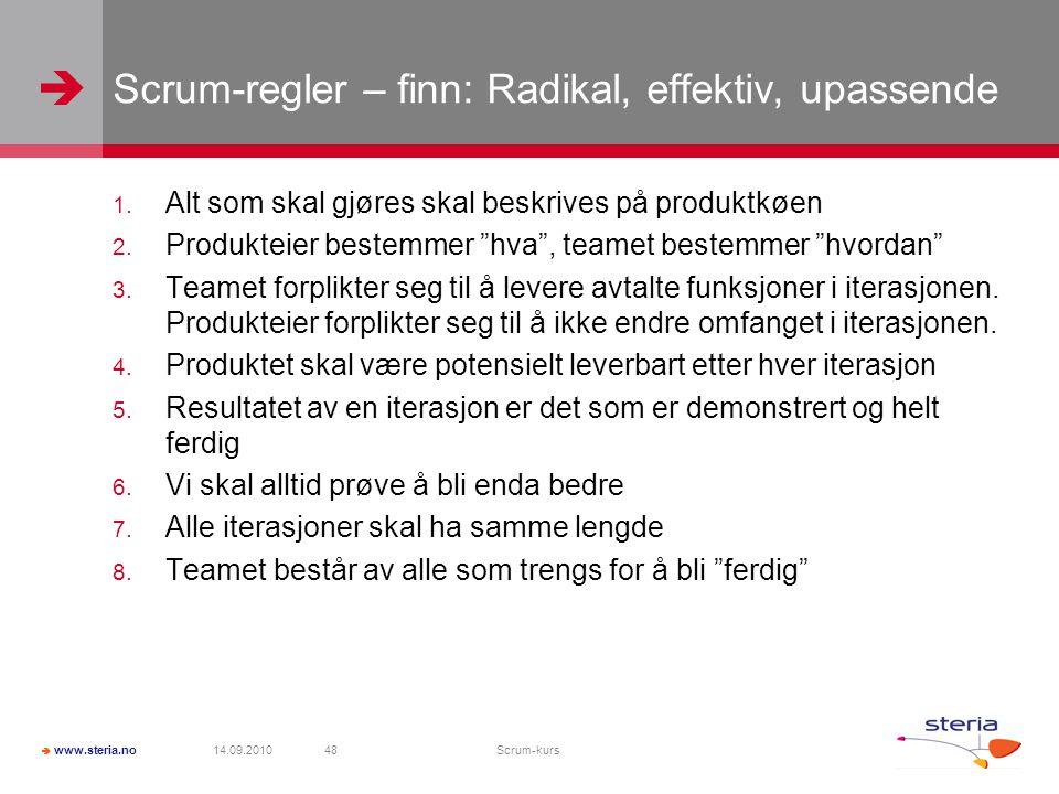 Scrum-regler – finn: Radikal, effektiv, upassende
