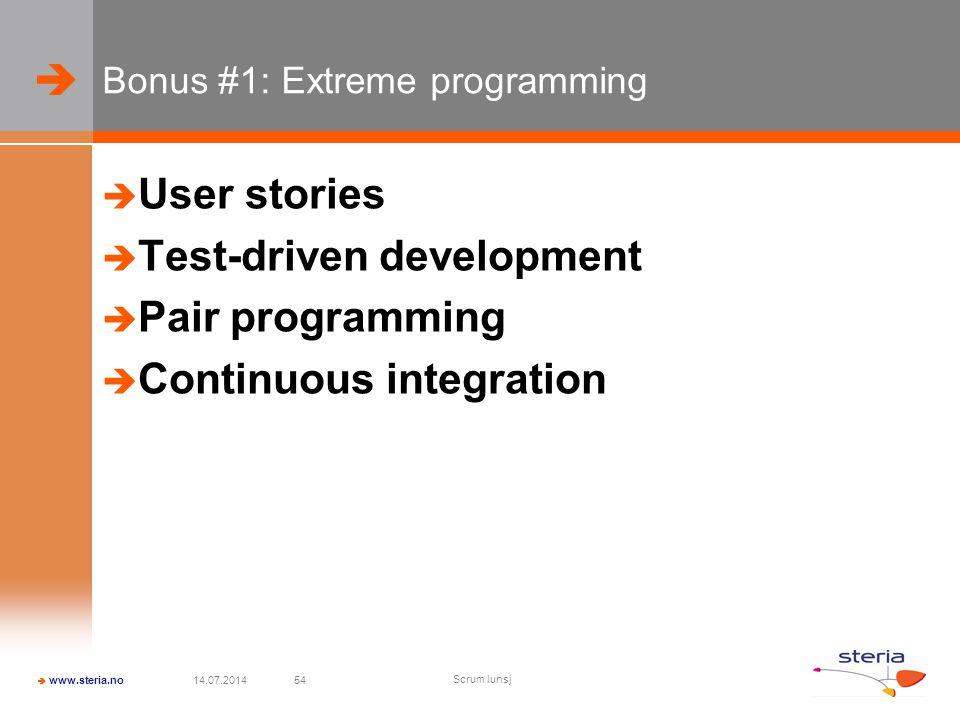 Bonus #1: Extreme programming