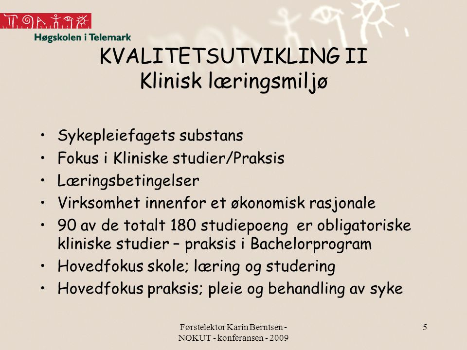 KVALITETSUTVIKLING II Klinisk læringsmiljø