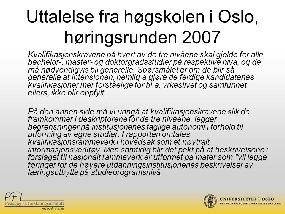 Uttalelse fra høgskolen i Oslo, høringsrunden 2007